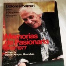Libros de segunda mano: MEMORIAS DE PASIONARIA; DOLORES IBÁRRURI - PLANETA, PRIMERA EDICIÓN 1984. Lote 144141658