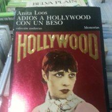 Libros de segunda mano: ADIOS A HOLLYWOOD CON UN BESO. Lote 144150149