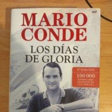 Libros de segunda mano: MARIO CONDE. LOS DÍAS DE GLORIA. MARTÍNEZ ROCA.. Lote 144163242