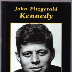 Libros de segunda mano: JOHN FITZGERALD KENNEDY - GRANDES BIOGRAFIAS - 1995. Lote 144650394