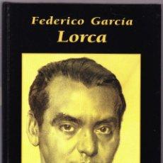 Libros de segunda mano: FEDERICO GARCIA LORCA - GRANDES BIOGRAFIAS - 1995. Lote 144650490