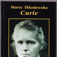 Libros de segunda mano: MARIE SKLODOWSKA CURIE - GRANDES BIOGRAFIAS - 1995. Lote 144650598