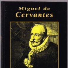 Libros de segunda mano: MIGUEL DE CERVANTES - GRANDES BIOGRAFIAS - 1995. Lote 144650910