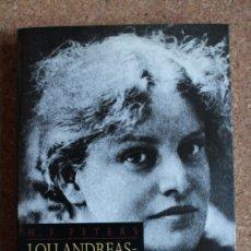 Libros de segunda mano: LOU ANDREAS-SALOMÉ. MI HERMANA, MI ESPOSA. UNA BIOGRAFÍA. PETERS (H.F.). Lote 144820446