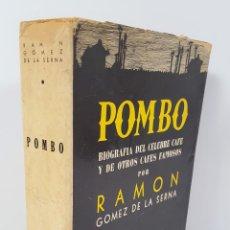 Libros de segunda mano: POMBO. BIOGRAFÍA DEL CELEBRE CAFÉ Y DE OTROS CAFÉS FAMOSOS. R.G. EDIT JUVENTUD ARGENTINA. 1941.. Lote 145054730