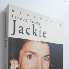 Libros de segunda mano: UNA MUJER LLAMADA JACKIE - HEYMANN, C. DAVID. Lote 145077033