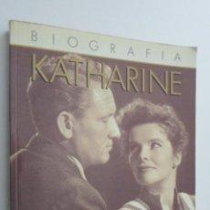 Libros de segunda mano: BIOGRAFÍA KATHERIN HEPBURN TOMO II - EDWARDS, ANNE. Lote 145081653
