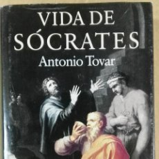 Libros de segunda mano: ANTONIO TOVAR, LA VIDA DE SÓCRATES, CÍRCULO DE LECTORES, BARCELONA, 1992. Lote 145278694