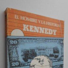 Libros de segunda mano: KENNEDY - ARGUIJO DE ESTREMERA, PAULINO. Lote 145463001