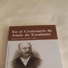 Libros de segunda mano: EN EL CENTENARIO DE AMÓS DE ESCALANTE. EDICIÓN MANUEL SUAREZ CORTINA. OBRA SOCIAL CAJA CANTABRIA.. Lote 145493438