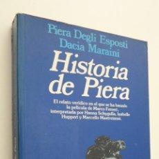 Libros de segunda mano: HISTORIA DE PIERA - DEGLI ESPOSTI, PIERA. Lote 145723777