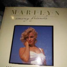 Libros de segunda mano: MARILYN MONROE AMONG FRIENDS - SAM SHAW NORMAN ROSTEN. Lote 162925700