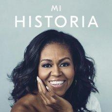 Libros de segunda mano: MI HISTORIA. MICHELLE OBAMA PRIMERA DAMA USA BARACK PARTIDO DEMÓCRATA ESTADOS UNIDOS REF LIB O. Lote 145833666