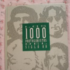 Libros de segunda mano: LOS 1000 PROTAGONISTAS DEL SIGLO XX. Lote 146030430
