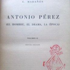 Libros de segunda mano: ANTÓNIO PÉREZ (EL HOMBRE, EL DRAMA, LA ÉPOCA). Lote 146075782