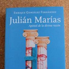 Libros de segunda mano: JULIÁN MARÍAS. APÓSTOL DE LA DIVINA RAZÓN. GONZÁLEZ FERNÁNDEZ (ENRIQUE) MADRID, SAN PABLO, 2017.. Lote 146240506