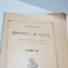 Libros de segunda mano: CATALOGO DE LA BIBLIOTECA SALVA,TOMO II .1963.. Lote 146423701