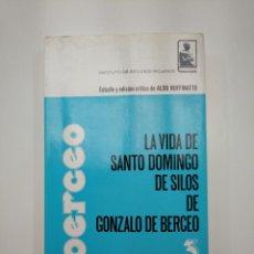 Libros de segunda mano: LA VIDA DE SANTO DOMINGO DE SILOS DE GONZALO DE BERCEO. ALDO RUFFINATTO. LA RIOJA. TDK357IER. Lote 146557838