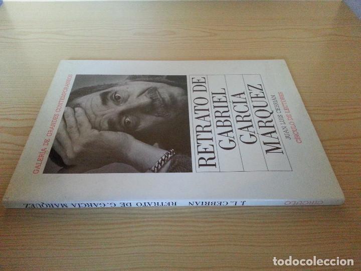 Libros de segunda mano: RETRATO DE GABRIEL GARCÍA MÁRQUEZ - JUAN LUIS CEBRIÁN (CÍRCULO DE LECTORES, 1989) - Foto 3 - 146684522