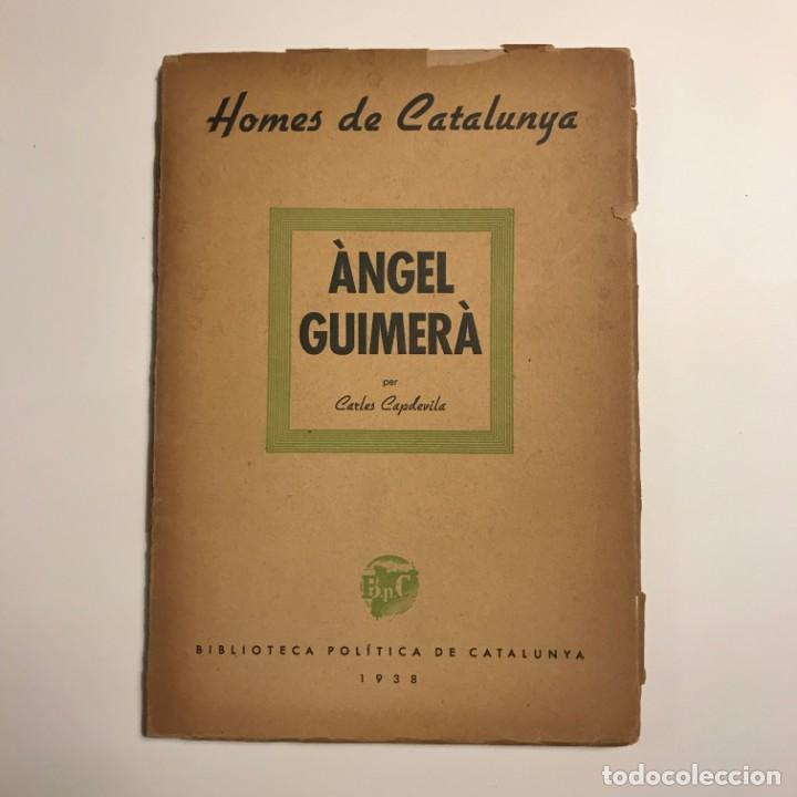 HOMES DE CATALUNYA. ÀNGEL GUIMERÀ PER CARLES CAPDEVILA. 1938 (Libros de Segunda Mano - Biografías)