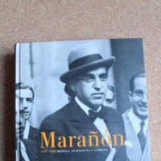 Libros de segunda mano: MARAÑÓN. 1887-1960. MÉDICO, HUMANISTA Y LIBERAL. . Lote 146846462