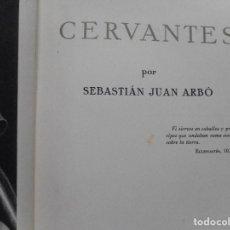 Libros de segunda mano: SEBASTIÁN JUAN ARBÓ CERVANTES Y91954. Lote 147165002