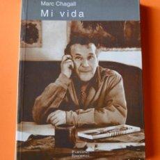 Libros de segunda mano: MI VIDA - MARC CHAGALL - PARSIFAL EDICIONES - 1ª EDICION 1989. Lote 147301270