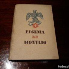 Libros de segunda mano: EUGENIA DE MONTIJO EMPERATRIZ DE LOS FRANCESES - OCTAVE AUBRY. Lote 147405778