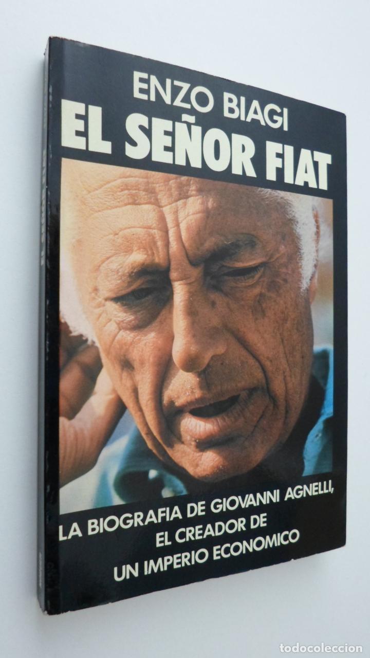EL SEÑOR FIAT - BIAGI, ENZO (Libros de Segunda Mano - Biografías)