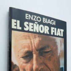 Libros de segunda mano: EL SEÑOR FIAT - BIAGI, ENZO. Lote 147452074