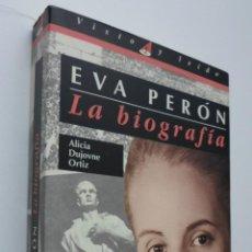 Libros de segunda mano: EVA PERÓN, LA BIOGRAFÍA - DUJOVNE ORTIZ, ALICIA. Lote 147801552