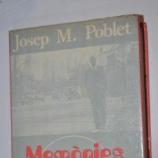 Libros de segunda mano: MEMORIES D´UN RODAMON, JOSEP M.POBLET, VER TARIFAS ECONOMICAS ENVIOS. Lote 148182374