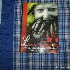 Livres d'occasion: LOLA MONTERO , MEMORIAS DE UNA PITONISA , JOSE CARLOS SECO. Lote 148205158