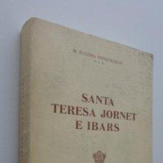 Libros de segunda mano: SANTA TERESA JORNET E IBARS - PIETROMARCHI, M. EUGENIA. Lote 148715205