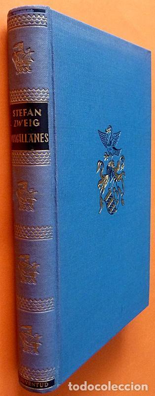 MAGALLANES: EL HOMBRE Y SU GESTA - STEFAN ZWEIG - JUVENTUD - 1950 (Libros de Segunda Mano - Biografías)