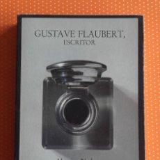 Libros de segunda mano: GUSTAVE FLAUBERT, ESCRITOR. MAURICE NADEAU. LUMEN. 1981 . Lote 149244050
