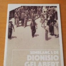 Libros de segunda mano: SEMBLANÇA DE DIONISIO GELABERT (JOSEP PORTELLA COLL). Lote 149679234