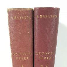Libros de segunda mano: ANTONIO PÉREZ. EL HOMBRE, EL DRAMA, LA ÉPOCA. 2 TOMOS. G. MARAÑÓN. EDIT CALPE. 1948.. Lote 149793802