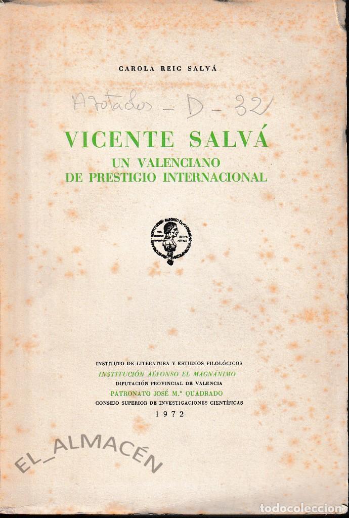 VICENTE SALVÁ. UN VALENCIANO DE PRESTIGIO INTERNACIONAL (C. REIG SALVÁ 1972) SIN USAR (Libros de Segunda Mano - Biografías)
