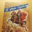Libros de segunda mano: EL GRAN CAPITÁN (JOSÉ POCH NOGUER) COLECCIÓN VIDAS HEROICAS. Lote 150593866