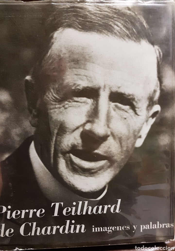 PIERRE TEILHARD DE CHARDIN, IMÁGENES Y PALABRAS (1966) (Libros de Segunda Mano - Biografías)