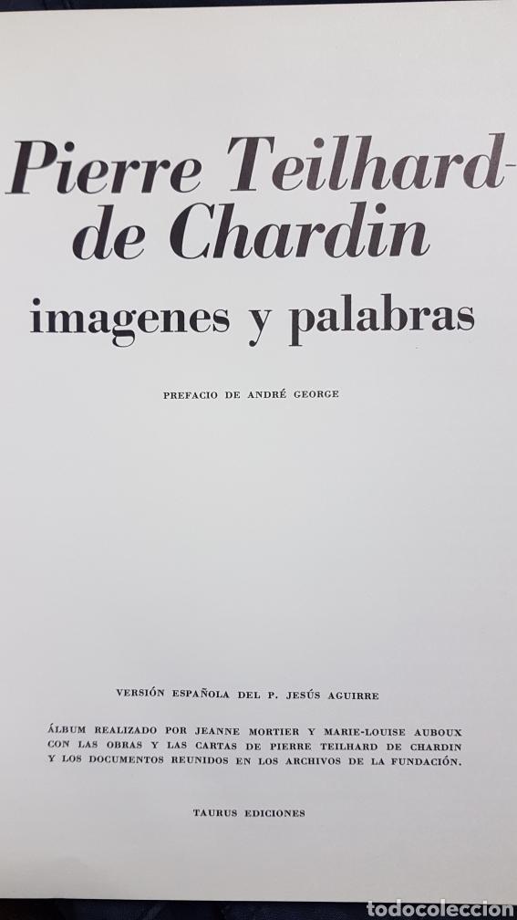 Libros de segunda mano: PIERRE TEILHARD DE CHARDIN, IMÁGENES Y PALABRAS (1966) - Foto 2 - 150618436