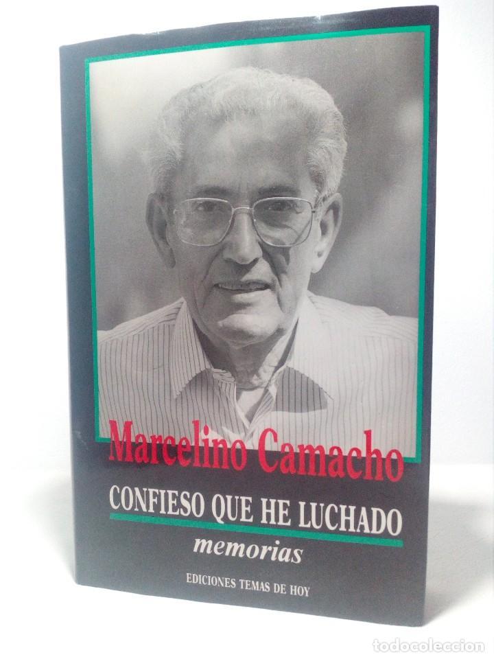 CONFIESO QUE HE LUCHADO (MEMORIAS DE MARCELINO CAMACHO) AÑO 1990 (COMO NUEVO) (Libros de Segunda Mano - Biografías)