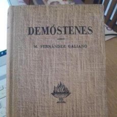 Libros de segunda mano: DEMOSTENES, BIOGRAFIA. M. FERNANDEZ GALIANO, ED. LABOR, 1947. MUY BUEN ESTADO. Lote 151223146
