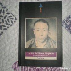 Libros de segunda mano: LA VIDA DE DHARDO RIMPOCHE.UN LAMA TIBETANO;D.SUVAJRA;TRES JOYAS1994. Lote 151240318