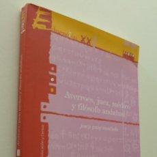 Libros de segunda mano: AVERROES, JUEZ, MÉDICO Y FILÓSOFO ANDALUSÍ - PUIG MONTADA, JOSEP. Lote 151840186
