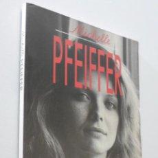 Libros de segunda mano: MICHELLE PFEIFFER - WEIN RICHTER, ANTONIO. Lote 151842940