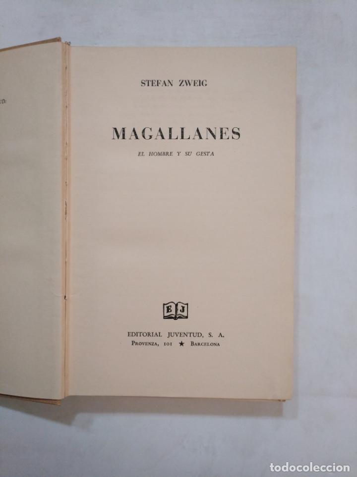 Libros de segunda mano: MAGALLANES. EL HOMBRE Y SU GESTA. STEFAN ZWEIG. EDITORIAL JUVENTUD. TDK368 - Foto 5 - 151856634