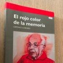 Libros de segunda mano: EL ROJO COLOR DE LA MEMORIA. CORDERO, LORENZO. Lote 151953454