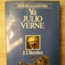 Libros de segunda mano: YO, JULIO VERNE ** J.J. BENÍTEZ. Lote 152067558
